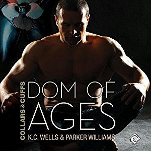 K.C. Wells & Parker Williams - Dom of Ages Cover Audio
