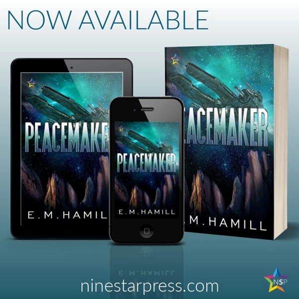 E.M. Hamill - Peacemaker Now Available