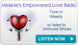 Empowered Love Radio with Melanie