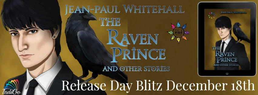 Jean-Paul Whitehall - The Raven Prince & Other Stories Banner
