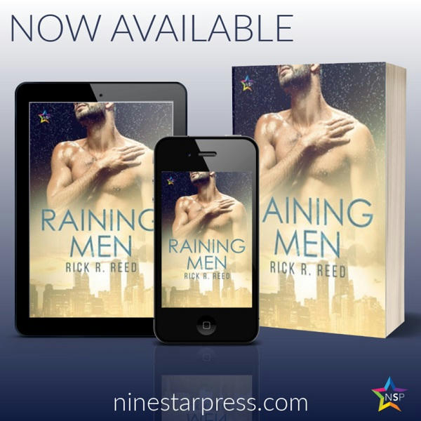 Rick R. Reed - Raining Men Now Available