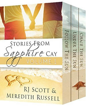 R.J. Scott & Meredith Russell - Sapphire Cay Vol 1 Cover