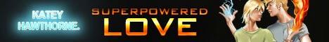 Katey Hawthorne - Superpowered Love Banner