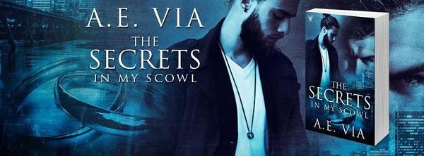 A.E. Via - Secrets in My Scowl Banner s