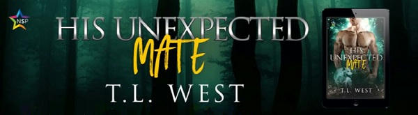T.L. West - His Unexpected Mate NineStar Banner