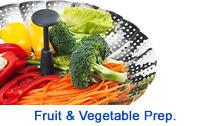 Fruit & Veg. Prep.
