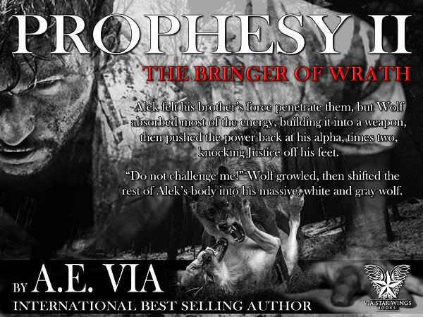 A.E. Via - Prophesy Book #2 The Bringer of Wrath Promo 1