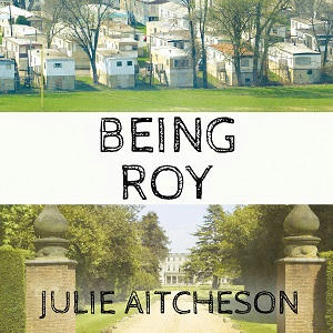 Julie Aitcheson - Being Roy Square s