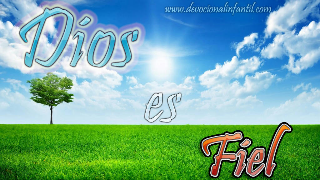 Dios es fiel  – Wallpaper