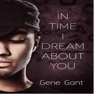 Gene Gant - In Time I Dream About You Square