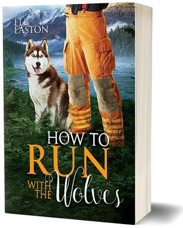 Eli Easton - How To Run With The Wolves 3d paperback Cover