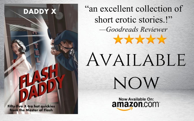 Daddy X - Flash Daddy Teaser