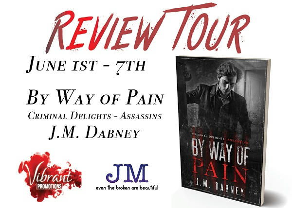 J.M. Dabney - By Way of Pain ReviewTour