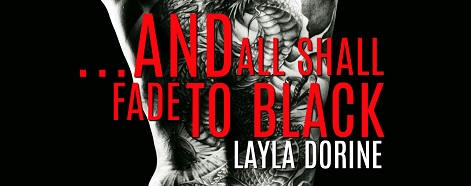 Layla Dorine - ...And All Shall Fade To Black CR Banner