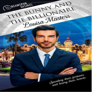 Louisa Masters - The Bunny and the Billionaire Square